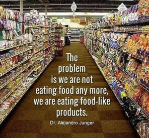 We're not eating food anymore, we are eating food-like products