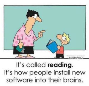 Reading -- people instal new software into their brains