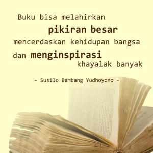 buku bisa melahirkan pikiran besar - SBY