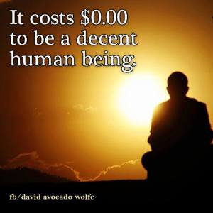Decent human being cost 0